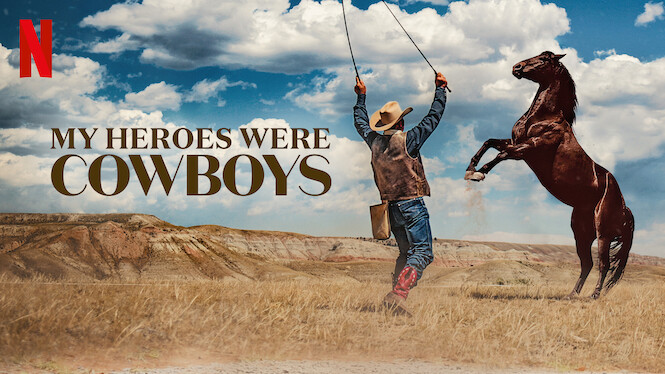 My Heroes Were Cowboys on Netflix USA